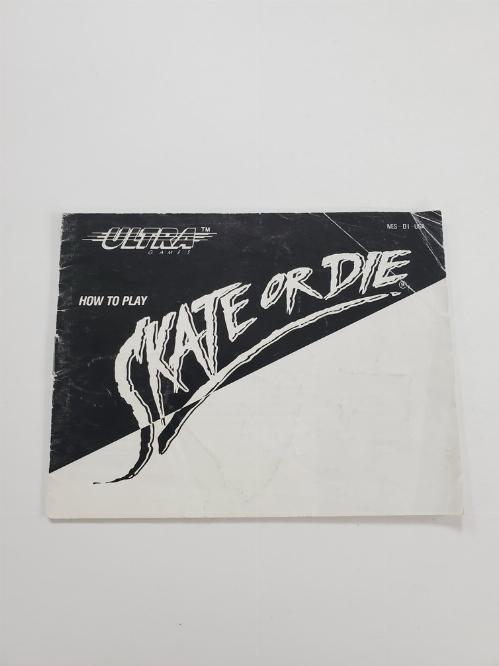 Skate or Die (I)
